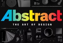 Photo of «Abstract: The Art of Design» Netflix free released all the chapters