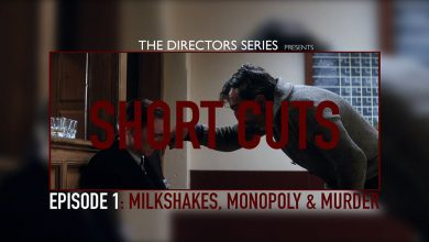 Photo of SHORT CUTS — Episode 1: Milkshakes, Monopoly & Murder